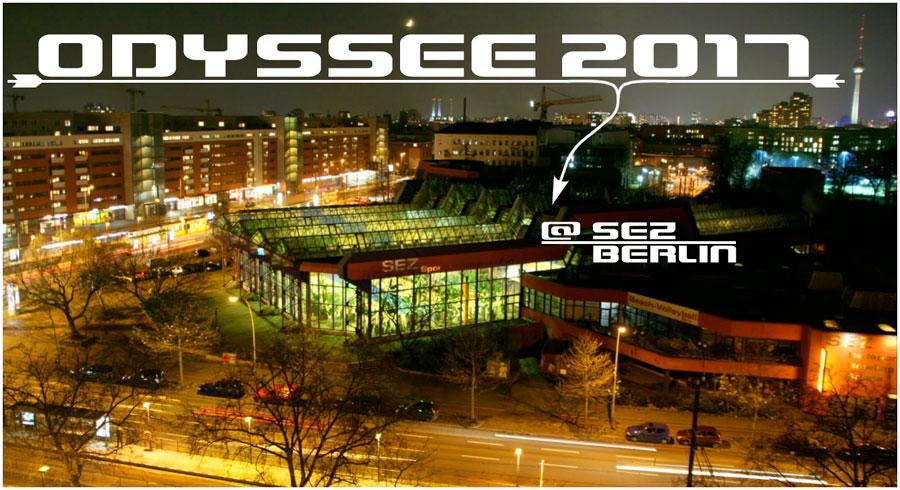 ODYSSEE 2017 @ SEZ BERLIN